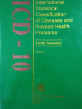 ICD  10 THE INTERNATIONAL STATISTICAL CLASSIFICATION  OF DISEASES AND HEALTH RELATED PROBLEMS Tenth Revision  VOLUME 1