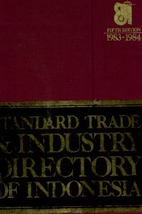 Image of STANDARD TRADE & INDUSTRY DIRECTORY OF INDONESIA FIFTH EDITION 1983-1984